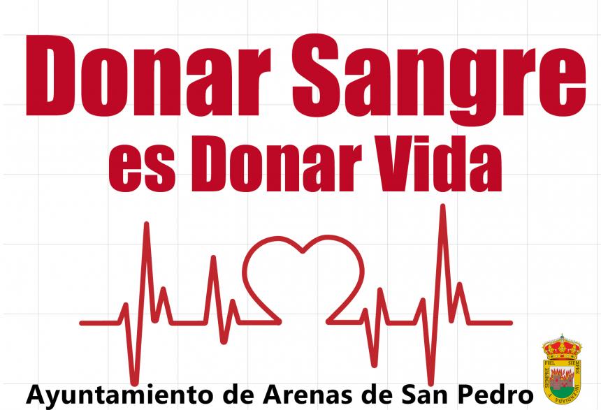 💉CAMPAÑA DE DONACIÓN DE SANGRE EN ARENAS DE SAN PEDRO💉