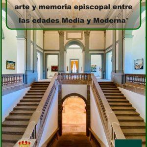 🎓 CURSO DE VERANO DE LA UNED EN ARENAS DE SAN PEDRO «Catedrales y monasterios: arte y memoria episcopal entre las edades Media y Moderna» 🎓