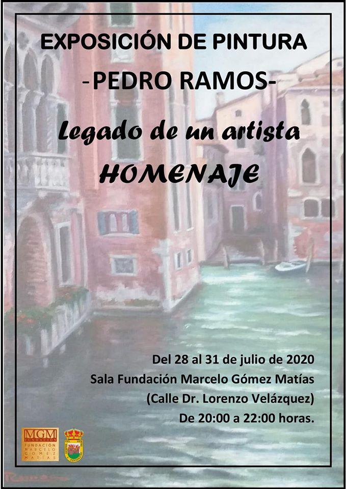 🖼 EXPOSICIÓN DE PINTURA – PEDRO RAMOS – Legado de un artista. Homenaje.