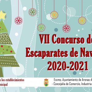 🎄 VII CONCURSO DE ESCAPARATES DE NAVIDAD 2020-2021 🎄